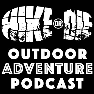 HIKE_OR_DIE_OUTDOOR_ADVENTURE_PODCAST_LOGO